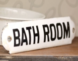Antique enamel bathroom sign - £25