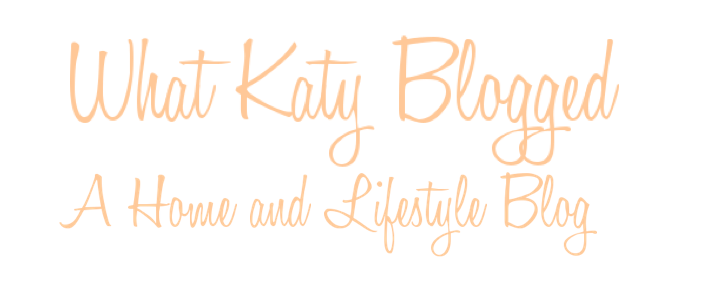 WHAT KATY BLOGGED